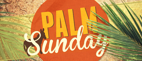Palm Sunday Songs